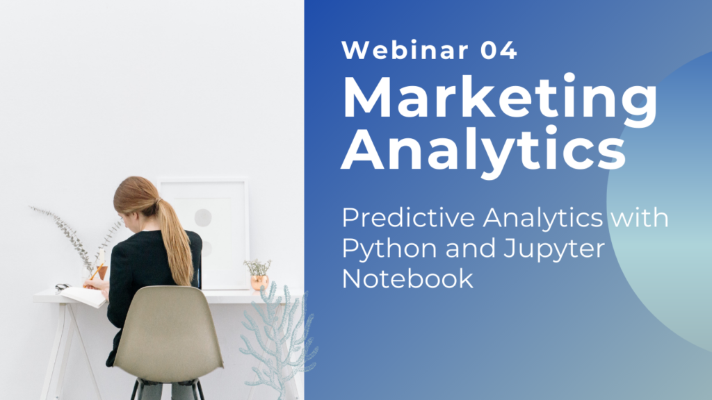 Webinar 04 - Predictive Analytics with Python